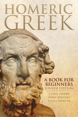 Homeric Greek By Pharr, Clyde/ Debnar, Paula/ Wright, John